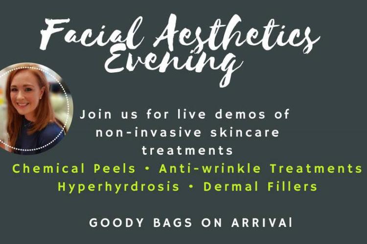 Facial Aesthetics Evening